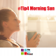 morning sun, light, mood, habits, wellbeing, the 52 project, 52 tips, it's not bloody rocket science, think it out, iain price, dulcie swanston