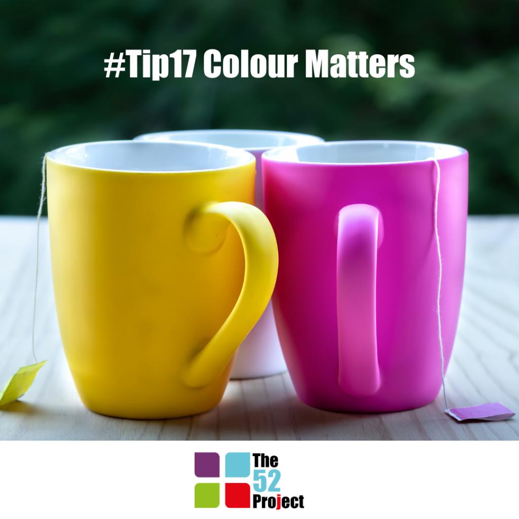 colour matters, colour, colour psychology, colour science, neuroscience, performance, the 52 project, 52 tips, success, peformance, dulcie swanston, iain price