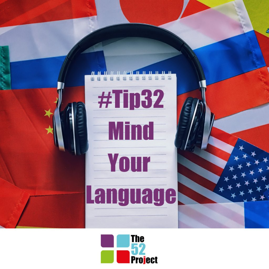mind your language, language, learning languages, brain training, the 52 project, learning, 52 tips, wellbeing, it's not bloody rocket science, think it out